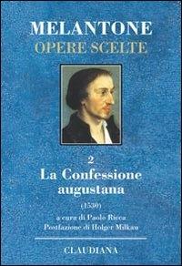2: La Confessione augustana (1530)