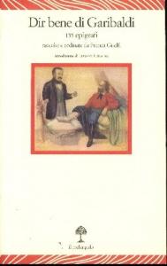 Dir bene di Garibaldi