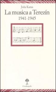 La       musica a Terezin, 1941-1945