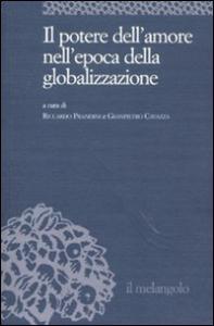 Il potere dell'amore nell'epoca della globalizzazione