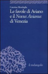 Le favole di Aviano e il Novus Avianus di Venezia