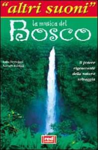 La musica del bosco
