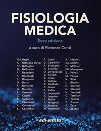 Fisiologia medica / a cura di Fiorenzo Conti ; [autori] Maria Angela Bagni ... [et al.]. 1