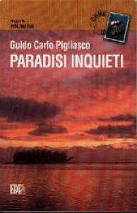 Paradisi inquieti