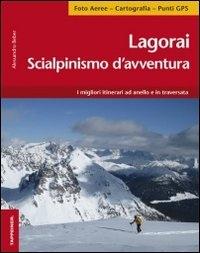 Lagorai Scialpinismo d'avventura