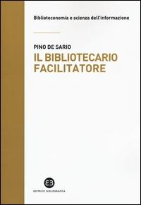 Il bibliotecario facilitatore