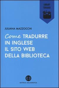 Come tradurre in inglese il sito web della biblioteca