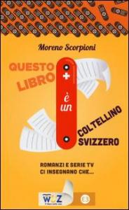 Questo libro è un coltellino svizzero