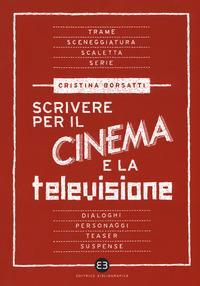 Scrivere per il cinema e la televisione