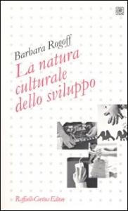 La natura culturale dello sviluppo