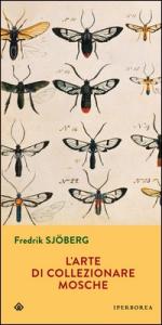 L'arte di collezionare le mosche