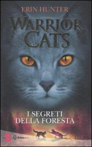 Warrior cats. 3: I segreti della foresta