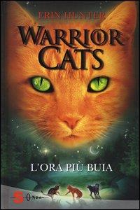 Warrior cats. 6, L'ora più buia