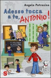Adesso tocca a te, Antonio!