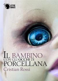 Il bambino con gli occhi di porcellana