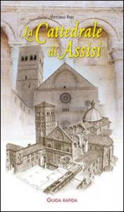 La cattedrale di Assisi