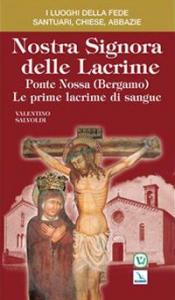 Nostra Signora delle Lacrime, Ponte Nossa (Bergamo)