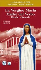 La Vergine Maria Madre del Verbo