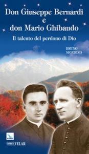 Don Giuseppe Bernardi e don Mauro Ghibaudo