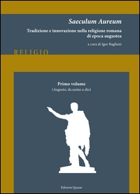 1. vol.: Augusto, da uomo a dio