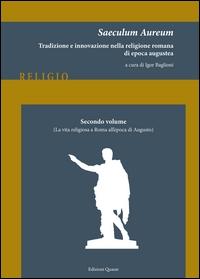 2. vol.: La vita religiosa a Roma all'epoca di Augusto