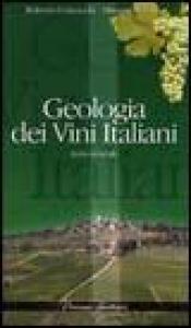 Geologia dei vini italiani. 3: Italia centrale