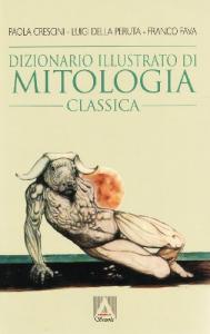Dizionario illustrato di mitologia classica