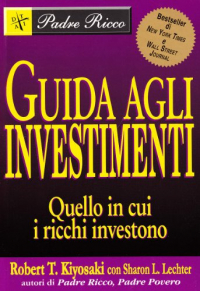 Guida agli investimenti del padre ricco