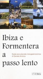 Ibiza e Formentera a passo lento