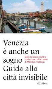 Venezia è anche un sogno
