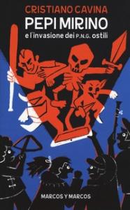 Pepi Mirino e l'invasione dei P.N.G. Ostili