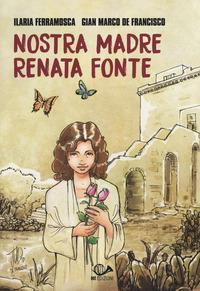 Nostra madre Renata Fonte