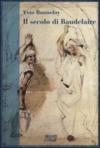 Il secolo di Baudelaire