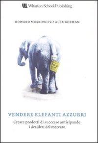 Vendere elefanti azzurri