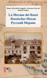 La Merano dei Russi