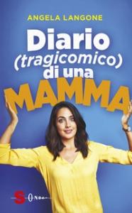 Diario (tragicomico) di una mamma