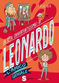 La vita (divertentissima) di Leonardo