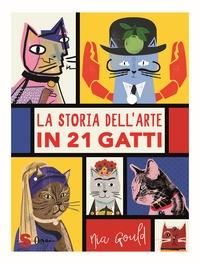 La storia dell'arte in 21 gatti