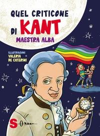 Quel criticone di Kant