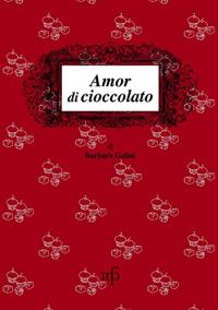Amor di cioccolato