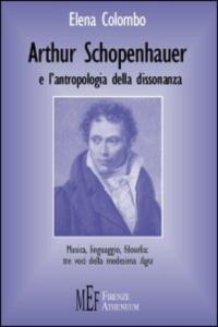 Arthur Schopenhauer e l'antropologia della dissonanza