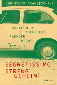 Segretissimo - Streng geheim!
