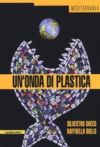 Un'onda di plastica