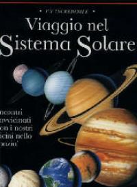 Un incredibile viaggio nel sistema solare