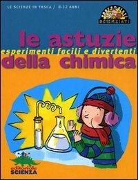Le astuzie della chimica