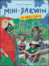 Mini-Darwin in Amazzonia
