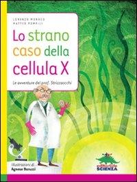 Lo strano caso della cellula X