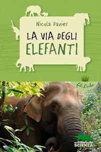 La via degli elefanti