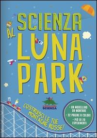 Scienza al luna park