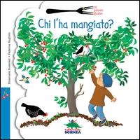 Chi l'ha mangiato? / Emanuela Bussolati, Federica Buglioni
